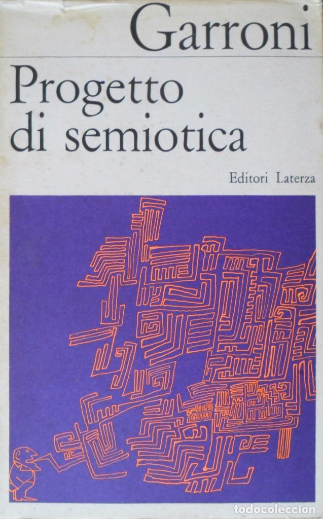 PROGETTO DI SEMIOTICA. GARRONI EMILIO. (Libros de Segunda Mano - Pensamiento - Otros)