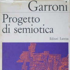 Libros de segunda mano: PROGETTO DI SEMIOTICA. GARRONI EMILIO.. Lote 87217760