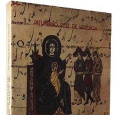 Libros de segunda mano: RUIZ DE LOIZAGA : REPOBLACIÓN Y RELIGIOSIDAD POPULAR EN EL OCCIDENTE DE ÁLAVA (SIGLOS IX - XII). Lote 87277096
