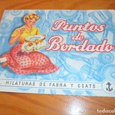 Libros de segunda mano: LIBRILLO-- PUNTOS DE BORDADO -- HILATURAS DE FABRA Y COATS - LABORES DEL HOGAR -. Lote 87289616
