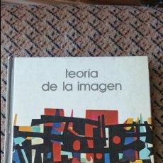 Libros de segunda mano: TEORIA DE LA IMAGEN. SALVAT 1973. Lote 87317644
