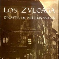 Libros de segunda mano: LOS ZULOAGA, DINASTIA DE ARTISTAS VASCOS.. Lote 87346540
