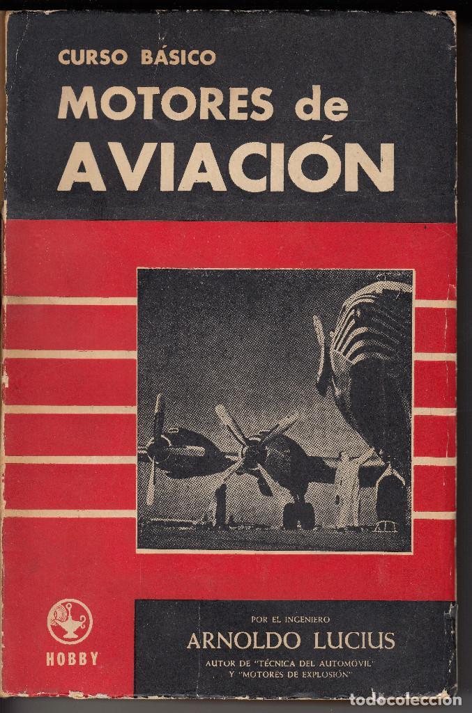 CURSO BÁSICO MOTORES DE AVIACIÓN, ARNOLDO LUCIUS, ENVÍO GRATIS (Libros de Segunda Mano - Ciencias, Manuales y Oficios - Otros)