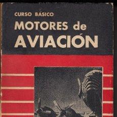 Libros de segunda mano: CURSO BÁSICO MOTORES DE AVIACIÓN, ARNOLDO LUCIUS, ENVÍO GRATIS. Lote 87375204
