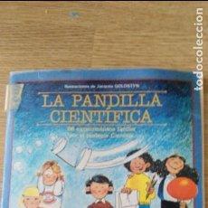 Libros de segunda mano: LA PANDILLA CIENTIFICA , 66 EXPERIMENTOS FACILES -EDITA : ALHAMBRA MEXICANA 1984. Lote 87415004