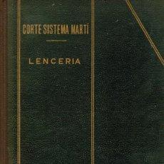 Libros de segunda mano: CORTE SISTEMA MARTI LENCERIA . Lote 87447244