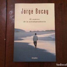 Libros de segunda mano: EL CAMINO DE LA AUTODEPENDENCIA - JORGE BUCAY. Lote 87517926