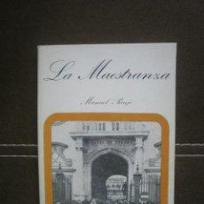 Libros de segunda mano: TAUROMAQUIA. LA MAESTRANZA. Lote 87545148