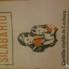 Libros de segunda mano: SILABARIO CARTILLA RAPIDA DE LECTURA.. Lote 87556620