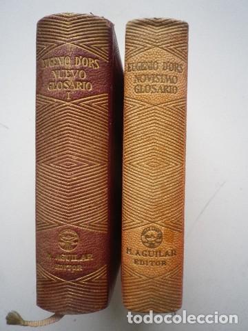 EUGENIO D'ORS - NOVÍSIMO GLOSARIO + NUEVO GLOSARIO I - AGUILAR - 1946-47 (Libros de Segunda Mano (posteriores a 1936) - Literatura - Otros)