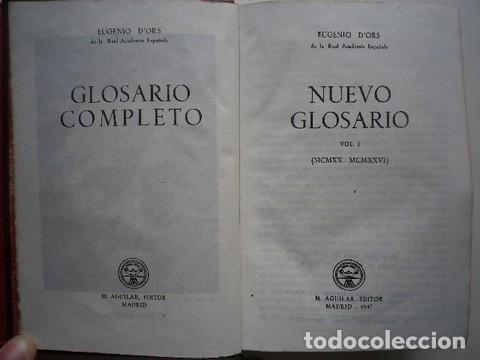 Libros de segunda mano: Eugenio DOrs - Novísimo glosario + Nuevo glosario I - Aguilar - 1946-47 - Foto 2 - 87579872