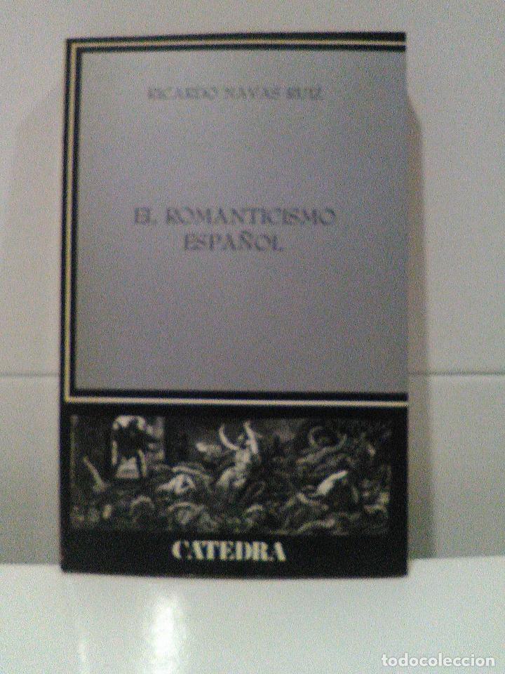 EL ROMANTICISMO ESPAÑOL (Libros de Segunda Mano - Historia - Otros)