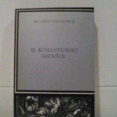 Libros de segunda mano: EL ROMANTICISMO ESPAÑOL. Lote 87582892