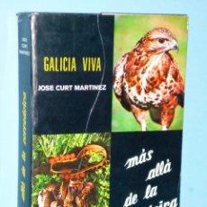 Libros de segunda mano: GALICIA VIVA. MAS ALLÁ DE LA CORREDOIRA.. Lote 87614496