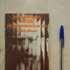 Libros de segunda mano: ANTIGUO LIBRO - HUSSERL Y LA BUSQUEDA DE LA CERTEZA - FILOSOFIA - LESZEK KOLAKOWSKI - AÑO 1975. Lote 87618696