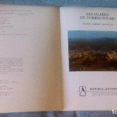 Libros de segunda mano: SANTUARIO DE TORRECIUDAD - MANUEL GARRIDO - EDICIONES EVEREST - VER FOTOS. Lote 87642660