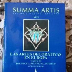 Libros de segunda mano: SUMMA ARTIS XLVI (2 TOMOS): LAS ARTES DECORATIVAS EN EUROPA I Y II EXCELENTE ESTADO. Lote 87644664