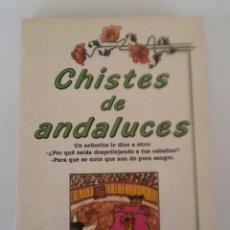 Libros de segunda mano: CHISTES DE ANDALUCES . Lote 87660108