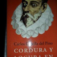 Libros de segunda mano: CORDURA Y LOCURA EN CERVANTES, CARLOS CASTILLA DEL PINO, ED. PENÍNSULA. Lote 87674272