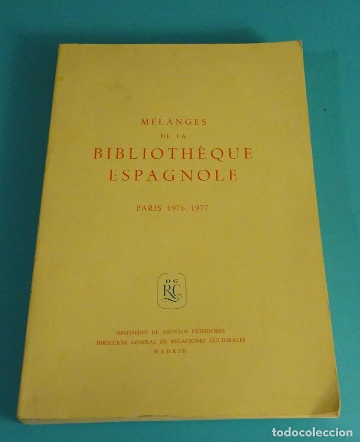 MÉLANGES DE LA BIBLIOTHÈQUE ESPAGNOLE. PARIS 1976 - 1977. VARIOS AUTORES. MINISTERIO ASUNTOS EXTERIO (Libros de Segunda Mano - Historia - Otros)