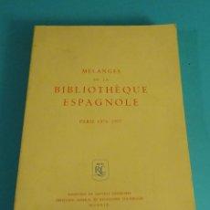 Libros de segunda mano: MÉLANGES DE LA BIBLIOTHÈQUE ESPAGNOLE. PARIS 1976 - 1977. VARIOS AUTORES. MINISTERIO ASUNTOS EXTERIO. Lote 87676712