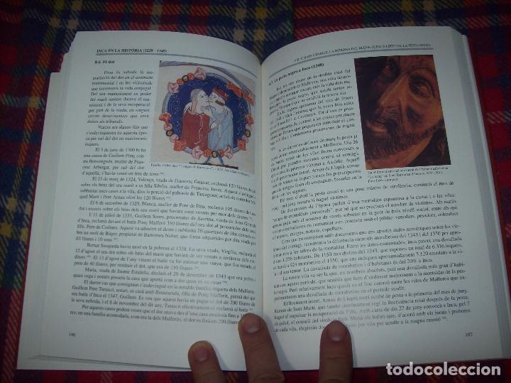 Libros de segunda mano: INCA EN LA HISTÒRIA.(1229-1349).PERE-JOAN LLABRÉS / RAMÓN ROSSELLÓ.GRAN EXEMPLAR. FOTOS.MALLORCA - Foto 14 - 87717256