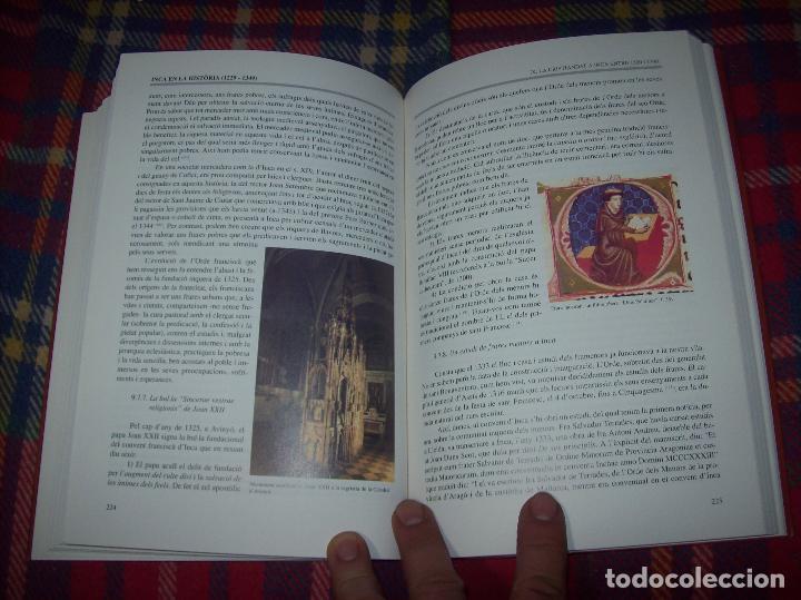 Libros de segunda mano: INCA EN LA HISTÒRIA.(1229-1349).PERE-JOAN LLABRÉS / RAMÓN ROSSELLÓ.GRAN EXEMPLAR. FOTOS.MALLORCA - Foto 16 - 87717256