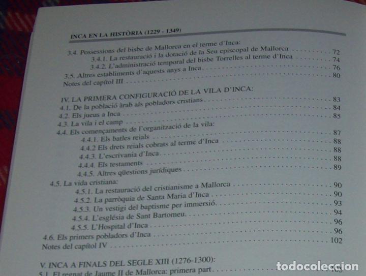 Libros de segunda mano: INCA EN LA HISTÒRIA.(1229-1349).PERE-JOAN LLABRÉS / RAMÓN ROSSELLÓ.GRAN EXEMPLAR. FOTOS.MALLORCA - Foto 23 - 87717256