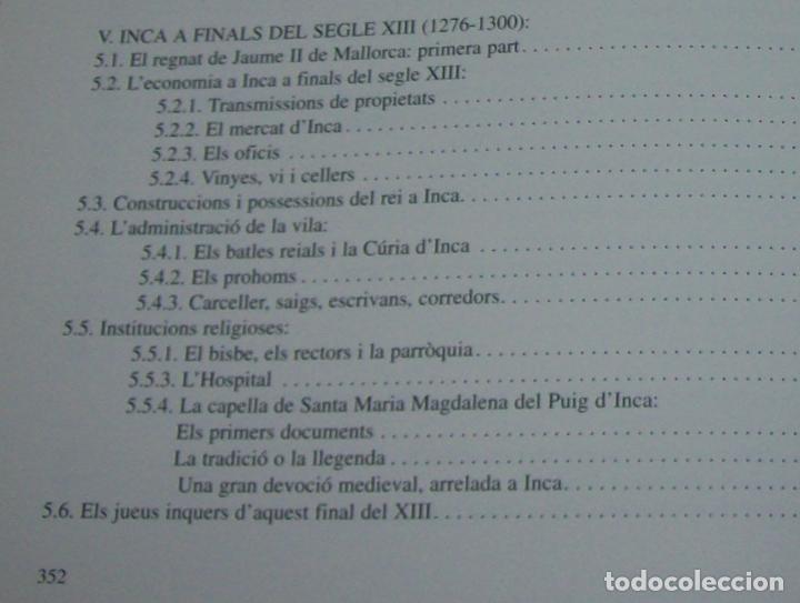 Libros de segunda mano: INCA EN LA HISTÒRIA.(1229-1349).PERE-JOAN LLABRÉS / RAMÓN ROSSELLÓ.GRAN EXEMPLAR. FOTOS.MALLORCA - Foto 24 - 87717256