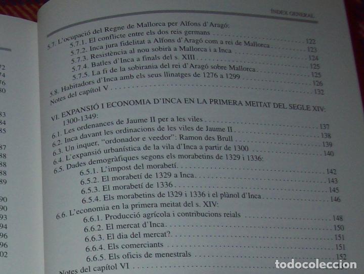 Libros de segunda mano: INCA EN LA HISTÒRIA.(1229-1349).PERE-JOAN LLABRÉS / RAMÓN ROSSELLÓ.GRAN EXEMPLAR. FOTOS.MALLORCA - Foto 25 - 87717256