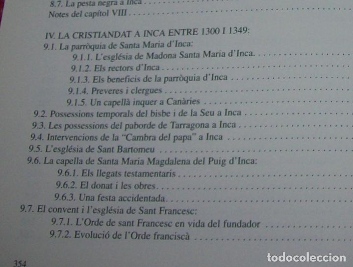 Libros de segunda mano: INCA EN LA HISTÒRIA.(1229-1349).PERE-JOAN LLABRÉS / RAMÓN ROSSELLÓ.GRAN EXEMPLAR. FOTOS.MALLORCA - Foto 29 - 87717256