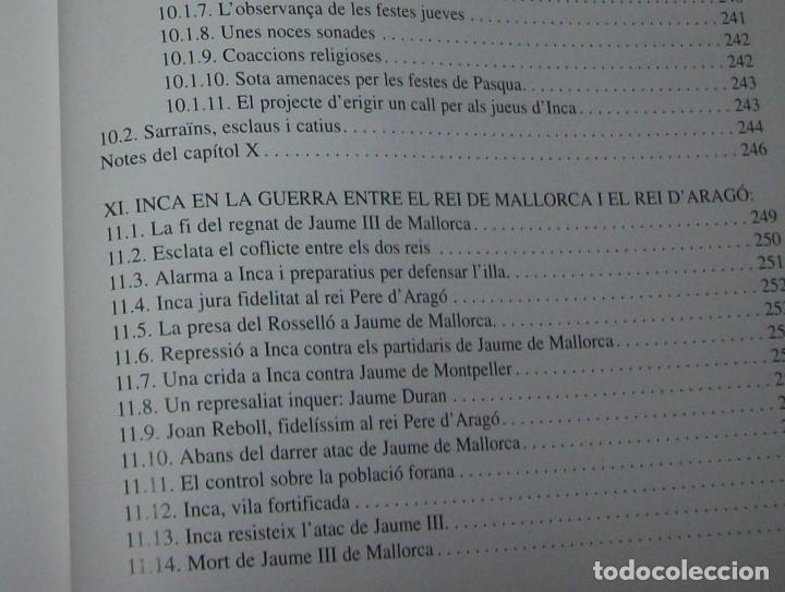Libros de segunda mano: INCA EN LA HISTÒRIA.(1229-1349).PERE-JOAN LLABRÉS / RAMÓN ROSSELLÓ.GRAN EXEMPLAR. FOTOS.MALLORCA - Foto 31 - 87717256