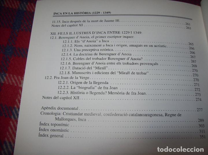 Libros de segunda mano: INCA EN LA HISTÒRIA.(1229-1349).PERE-JOAN LLABRÉS / RAMÓN ROSSELLÓ.GRAN EXEMPLAR. FOTOS.MALLORCA - Foto 32 - 87717256