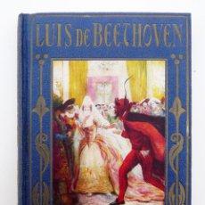 Libros de segunda mano: LUIS DE BEETHOVEN / JOSE BAEZA / ED. ARALUCE 1941 / ILUSTRADO. Lote 87719212