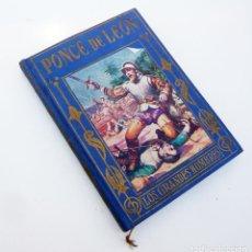 Libros de segunda mano: JUAN PONCE DE LEON / MANUEL VALLVE / ED. ARALUCE 1948 / ILUSTRADO. Lote 87722308