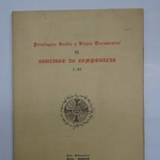 Libros de segunda mano: GALICIA: PRIVILEGIOS REALES Y VIEJOS DOCUMENTOS DE SANTIAGO DE COMPOSTELA. JOYAS BIBLIOGRAFICAS. . Lote 87736648