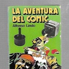 Livros em segunda mão: LAS AVENTURAS DEL COMIC. ALFONSO LINDO. EDITORIAL DONCEL. 1º EDICION. 1975. Lote 87741088