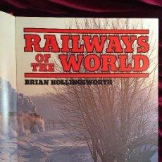 Libros de segunda mano: RAILWAYS OF THE WORLD - BRIAN HOLLINGSWORTH - MAGNA BOOKS 1979. Lote 88089843