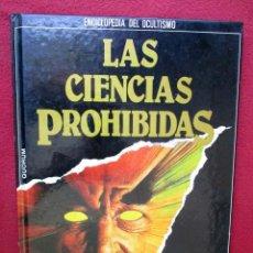 Libros de segunda mano: INICIACIÓN AL ESPIRITISMO. LAS CIENCIAS PROHIBIDAS. QUORUM. Lote 88102092