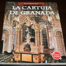 Libros de segunda mano: LA CARTUJA DE GRANADA - EMILIO OROZCO - EVEREST - 2005. Lote 88128808