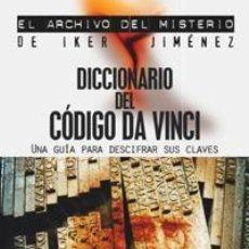 Libros de segunda mano: DICCIONARIO DEL CÓDIGO DA VINCI. - SIMON COX.. Lote 42742809