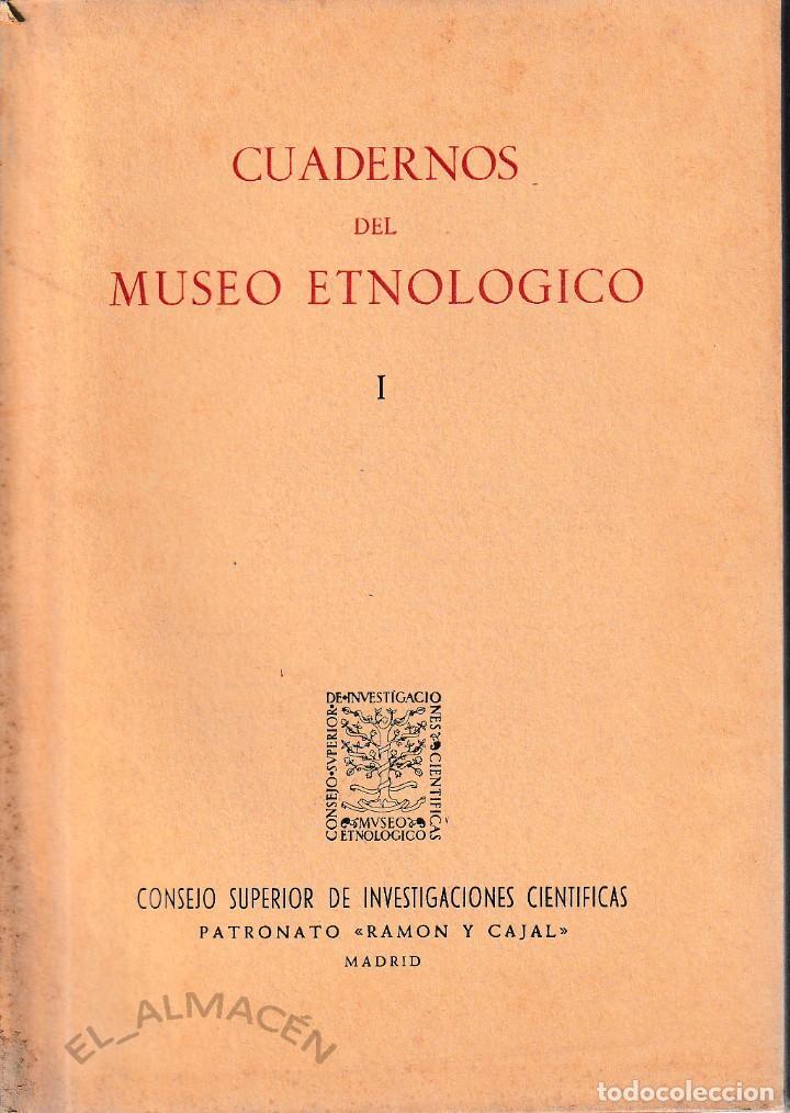 CUADERNOS DEL MUSEO ETNOLÓGICO I (CSIC 1957) SIN USAR (Libros de Segunda Mano - Ciencias, Manuales y Oficios - Otros)