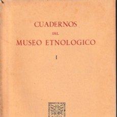 Libros de segunda mano: CUADERNOS DEL MUSEO ETNOLÓGICO I (CSIC 1957) SIN USAR. Lote 194362915