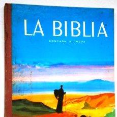 Libros de segunda mano: LA BIBLIA CONTADA A TODOS POR MICHEL RIQUET DE ED. TIMUN MAS EN BARCELONA 1964 2ª EDICIÓN. Lote 88178464