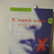 Libros de segunda mano: EL LENGUAJE TACHADO. RUIZ AMEZCUA, MANUEL. COL. EL DEFENSOR DE GRANADA. ED. CAJA GRANADA. . Lote 88288008