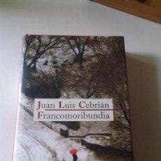 Libros de segunda mano: JUAN LUIS CEBRIAN FRANCOMORIBUNDIA CIRCULO DE LECTORES 412 PAG TAPA DURA. Lote 88318536