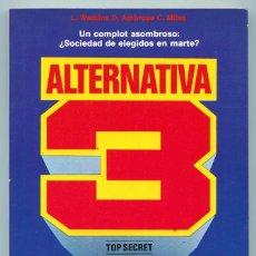 Libros de segunda mano: ALTERNATIVA 3 - UN COMPLOT ASOMBROSO: ¿SOCIEDAD DE ELEGIDOS EN MARTE? - ED. MARTÍNEZ ROCA - 1980. Lote 127629382