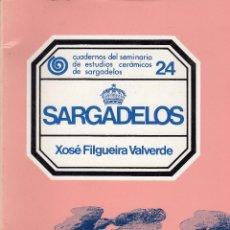Libros de segunda mano: XOSÉ FILGUEIRA VALVERDE. SARGADELOS. LA CORUÑA, 1978.. Lote 88443808