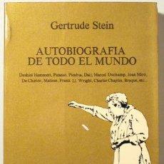 Libros de segunda mano: STEIN, GERTRUDE - AUTOBIOGRAFIA DE TODO EL MUNDO - TUSQUETS 1980 - 1ª ED.. Lote 101041546