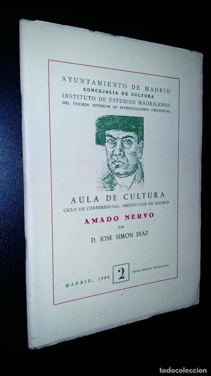 AULA DE CULTURA AMADO NERVO / CICLO DE CONFERENCIAS AMERICANOS EN MADRID / JOSE SIMON DIAZ / 2 (Libros de Segunda Mano - Ciencias, Manuales y Oficios - Otros)
